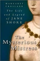 Mysterious Mistress ebook by Margaret Crosland