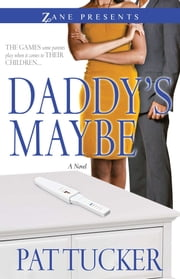 Daddy's Maybe ebook by Pat Tucker