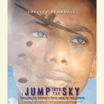 Jump into the Sky audiobook by Shelley Pearsall