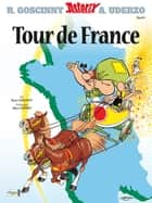 Asterix 06 - Tour de France ebook by René Goscinny, Gudrun Penndorf, Albert Uderzo