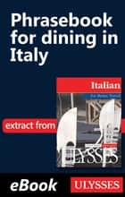 Phrasebook for dining in Italy eBook by Nicole Pons