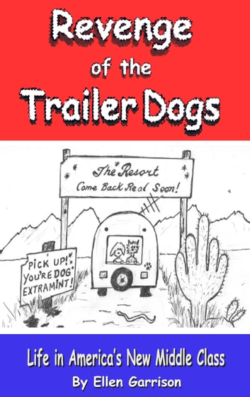 Author/geoffrey Garrison/page/2 >> Revenge Of The Trailer Dogs