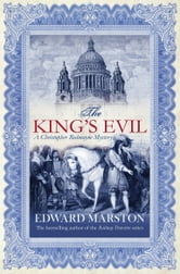 The King's Evil ebook by Edward Marston