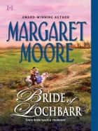 Bride of Lochbarr (Mills & Boon M&B) ebook by Margaret Moore