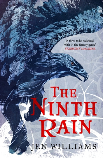 The Ninth Rain (The Winnowing Flame Trilogy 1) - shortlisted for a British Fantasy Award 2018 ebook by Jen Williams