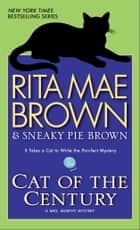 Cat of the Century ebook by Rita Mae Brown