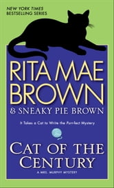 Cat of the Century - A Mrs. Murphy Mystery ebook by Rita Mae Brown