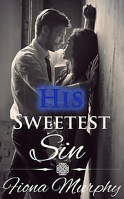 His Sweetest Sin ebook by Fiona Murphy