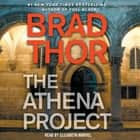 The Athena Project - A Thriller audiobook by Brad Thor