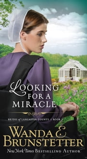 Looking For A Miracle ebook by Wanda E. Brunstetter