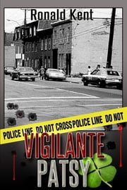 Vigilante Patsy ebook by Ronald Kent