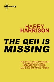 The QEII Is Missing ebook by Harry Harrison