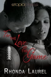 For the Love of the Game ebook by Rhonda Laurel