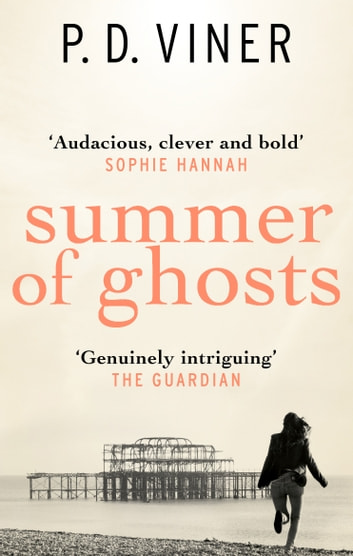 Summer of Ghosts ebook by P.D. Viner