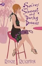 Secret Schemes and Daring Dreams ebook by Rosie Rushton
