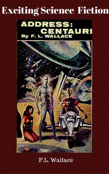 Address Centauri ebook by F.L. Wallace