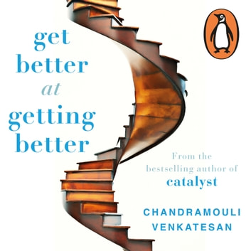 Get Better at Getting Better audiobook by V Chandramouli