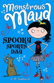 Spooky Sports Day ebook by A. B. Saddlewick