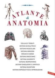 Atlante di anatomia ebook by Autori Vari
