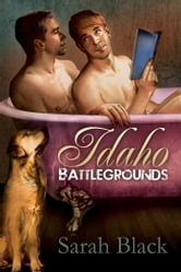 Idaho Battlegrounds ebook by Sarah Black