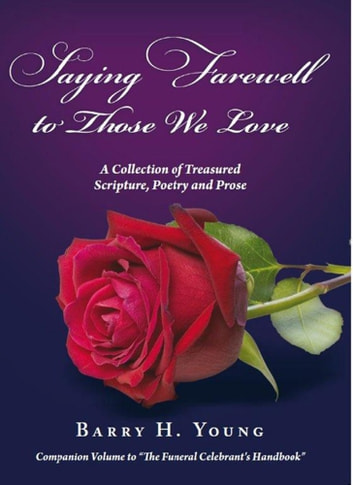 Saying Farewell to Those We Love ebook by Barry H Young