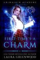First Time's A Charm ebook by