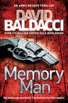 Memory Man: An Amos Decker Novel 1 ebook by David Baldacci