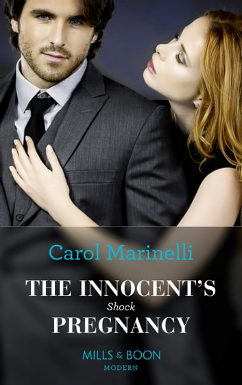 The Innocent's Shock Pregnancy (Mills & Boon Modern) (One Night With Consequences, Book 47) 電子書籍 by Carol Marinelli