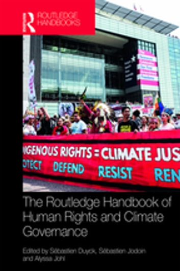 Routledge Handbook of Human Rights and Climate Governance 電子書籍 by