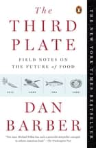 The Third Plate ebook by Dan Barber