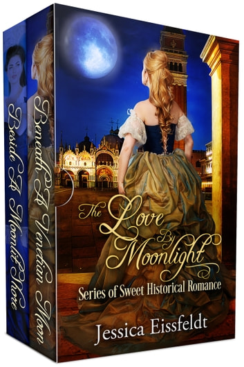 Love By Moonlight - A Boxed Set: the complete collection ebook by Jessica Eissfeldt