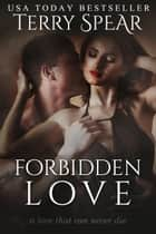 Forbidden Love ebook by Terry Spear