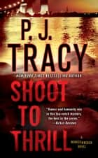 Shoot to Thrill - A Monkeewrench Novel ebook by
