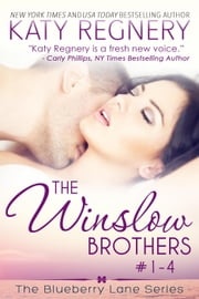 The Winslow Brothers Boxed Set, (Books #1-4) - The Blueberry Lane Series ebook by Katy Regnery