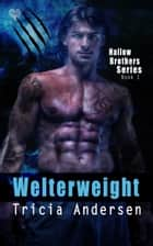 Welterweight ebook by Tricia Andersen