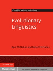 Evolutionary Linguistics ebook by April McMahon,Robert McMahon