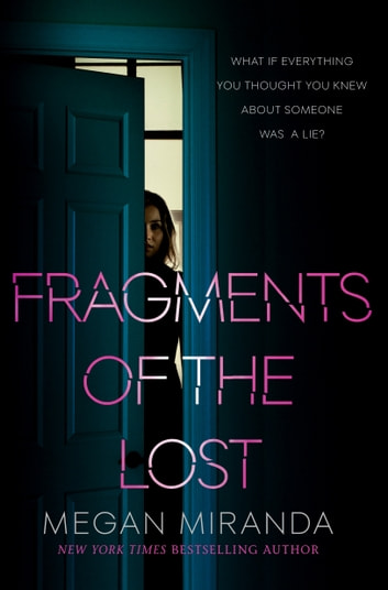 Fragments of the Lost ebook by Megan Miranda