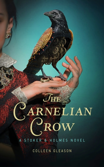 The Carnelian Crow ebook by Colleen Gleason