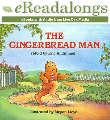 The Gingerbread Man Ebook By Eric A Kimmel 9781430130062