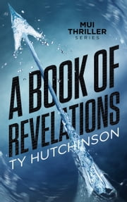 A Book of Revelations ebook by Ty Hutchinson