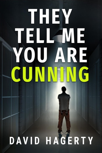 They Tell Me You Are Cunning - Duncan Cochrane, #4 ebook by David Hagerty