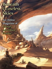 Beneath Ceaseless Skies Issue #126 ebook by E. Catherine Tobler,Justin Howe,Scott H. Andrews (Editor)