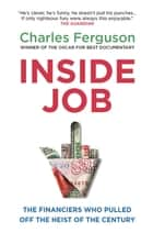 Inside Job ebook by Charles Ferguson