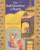 The Sufi Doctrine of Rumi ebook by William C. Chittick