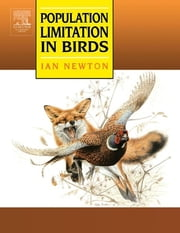 Population Limitation in Birds ebook by Ian Newton,Keith Brockie