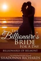 The Billionaire's Bride for a Day ebook by