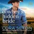 The Cowboy's Hidden Bride audiobook by Cora Seton