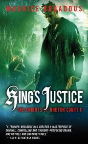 King's Justice - The Knights of Breton Court, volume 2 ebook by Maurice Broaddus