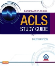 ACLS Study Guide ebook by Kobo.Web.Store.Products.Fields.ContributorFieldViewModel