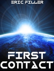 First Contact (Rebirth #1) ebook by Eric Filler